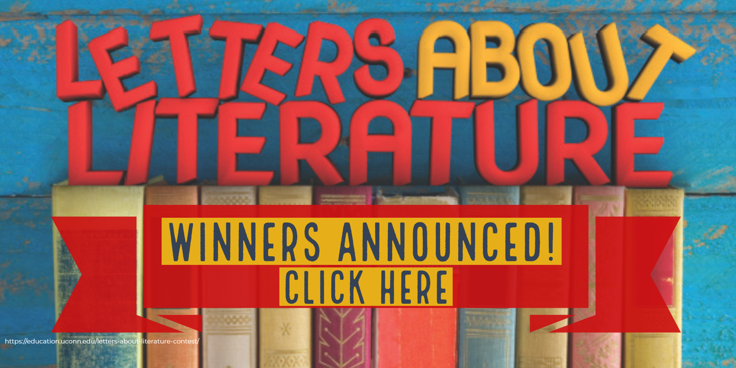 Announcing Letters About Literature Winners! Click here!